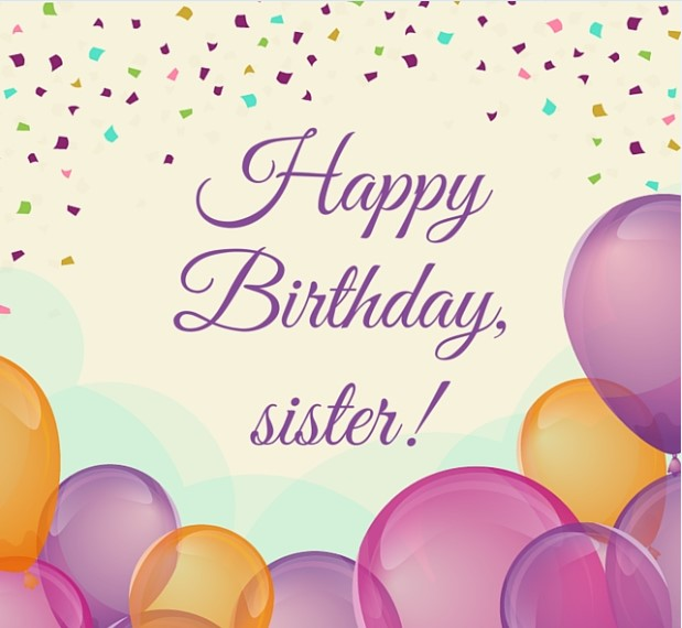 Happy Birthday Sister Messages Images