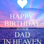 happy birthday dad in heaven image